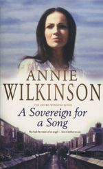 A Sovereign for a Song - Annie Wilkinson