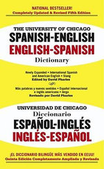 The University of Chicago : Spanish - English: English - Spanish Dictionary - David Pharies