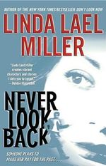 Never Look Back - Linda Lael Miller