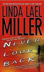 Never Look Back : The Look Book Series : Book 2 - Linda Lael Miller