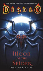 Diablo : Moon of the Spider - Richard A. Knaak