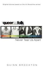 Never Tear Us Apart : Queerasfolk - Quinn Brockton