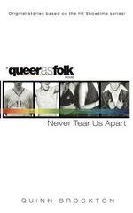 Never Tear Us Apart : Queerasfolk - Quinn Brockton