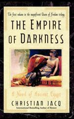 The Empire of Darkness : A Novel of Ancient Egypt - Christian Jacq