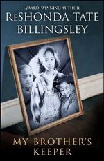 My Brother's Keeper - ReShonda Tate Billingsley