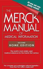 The Merck Manual of Medical Information : Home Edition