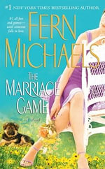 The Marriage Game : A Novel - Fern Michaels