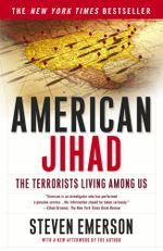 American Jihad : The Terrorists Living Among Us - Steven Emerson