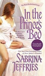 In the Prince's Bed : The Royal Brotherhood Series : Book 1 - Sabrina Jeffries