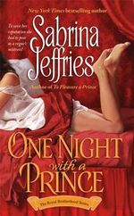One Night with a Prince : The Royal Brotherhood Series : Book 3 - Sabrina Jeffries