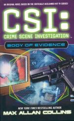 Body of Evidence : CSI : Crime Scene Investigation - Max Allan Collins