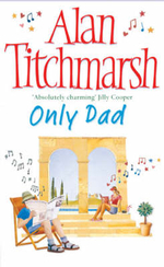Only Dad - Alan Titchmarsh