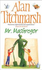 Mr. MacGregor - Alan Titchmarsh
