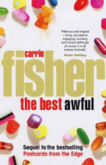 The Best Awful : A Novel - Carrie Fisher