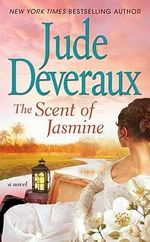 The Scent of Jasmine : Edilean - Jude Deveraux