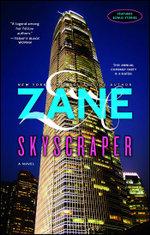 Zane's Skyscraper : A Novel - Zane
