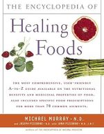 Encyclopedia of Healing Foods - Murray/Pizzorno