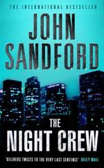 The Night Crew : When Evil Stalks The Streets... - John Sandford