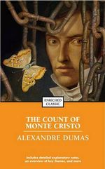 The Count of Monte Cristo :  Enriched Classics - Alexandre Dumas
