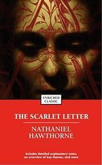 The Scarlet Letter : Enriched Classics - Nathaniel Hawthorne