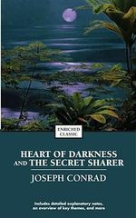 Heart of Darkness and the Secret Sharer : Enriched Classic - Joseph Conrad