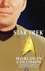 Star Trek : Signature Edition: Worlds in Collision - Judith Reeves-Stevens