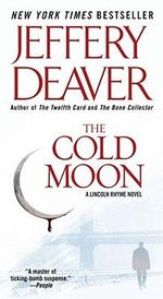 The Cold Moon : Lincoln Rhyme Series : Book 7 - Jeffery Deaver