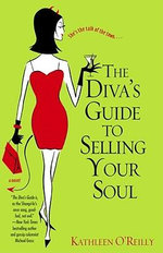 Diva's Guide to Selling Your Soul - Kathleen O'Reilly