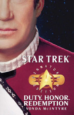 Star Trek : Signature Edition: Duty, Honor, Redemption - Vonda N. McIntyre