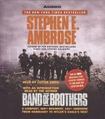 Band of Brothers : Hbo Mini-Series - Stephen E. Ambrose