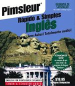 Pumsleur Rapido & Simples Ingles : Learn to Speak and Understand English for Portuguese with Pimsleur Language Programs - Pimsleur