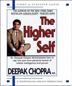 The Higher Self - Deepak Chopra