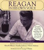 Reagan in His Own Voice - Ronald Reagan