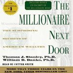 The Millionaire Next Door : The Surprising Secrets of Americas Wealthy - Thomas J. Stanley