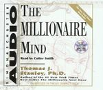 The Millionaire Mind - PH Thomas J Stanley