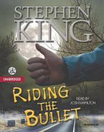 Riding the Bullet - Stephen King