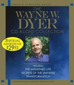 Wayne Dyer Audio Collection - Dr Wayne W Dyer