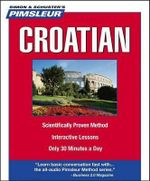 Pimsleur Croatian - Not Available