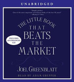 The Little Book That Beats the Market - Joel Greenblatt
