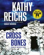 Cross Bones : Temperance Brennan Novels (Audio) - Kathy Reichs