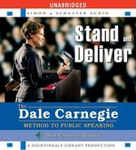 Stand and Deliver : Method to Public Speaking - Dale Carnegie