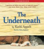 The Underneath - Kathi Appelt