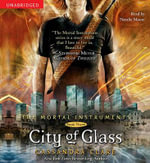 City of Glass : Mortal Instruments - Cassandra Clare