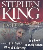 Dolan's Cadillac : And Other Stories - Stephen King