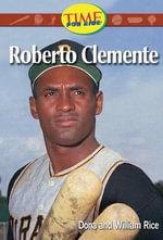 Roberto Clemente: Fluent Plus :  Fluent Plus - Dona Herweck Rice