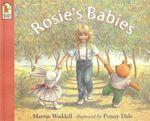 Rosie's Babies - Martin Waddell