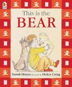 This is the Bear : Big Book - Sarah Hayes