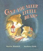 Can't You Sleep, Little Bear? : Big Book - Martin Waddell