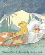 Sleep Tight, Little Bear - Martin Waddell