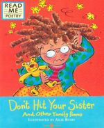 Don't Hit Your Sister : And Other Family Poems - Ailie Busby